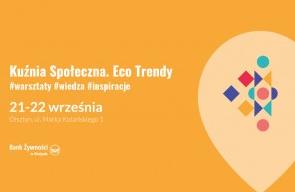 Bank Żywności w Olsztynie zaprasza na otwarcie Kuźni Społecznej!
