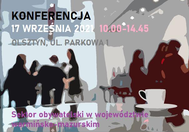Zapraszamy na konferencję regionalną o sektorze obywatelskim